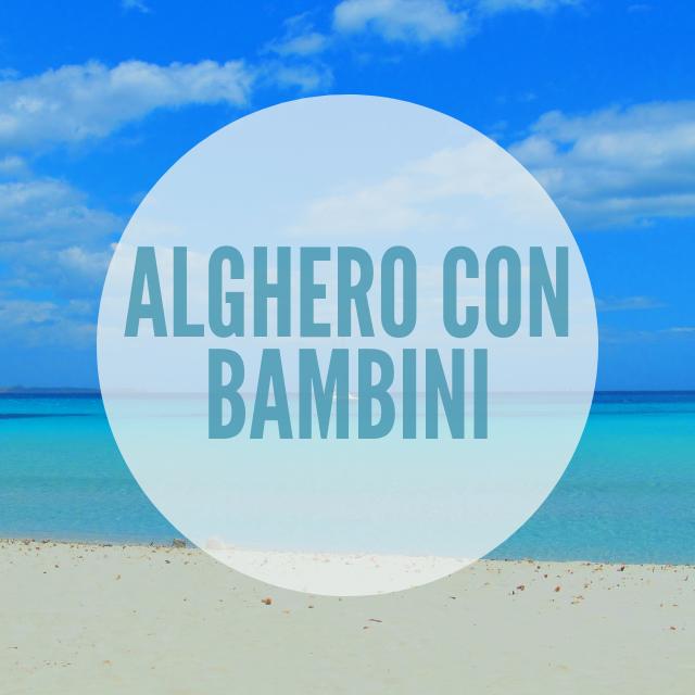 Alghero con bambini – Sardegna