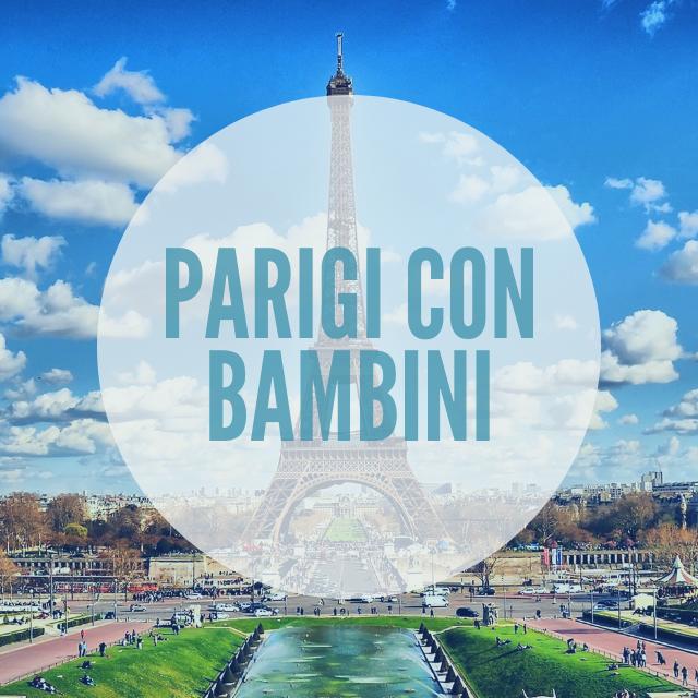 Parigi con i bambini – La città più bella della Francia
