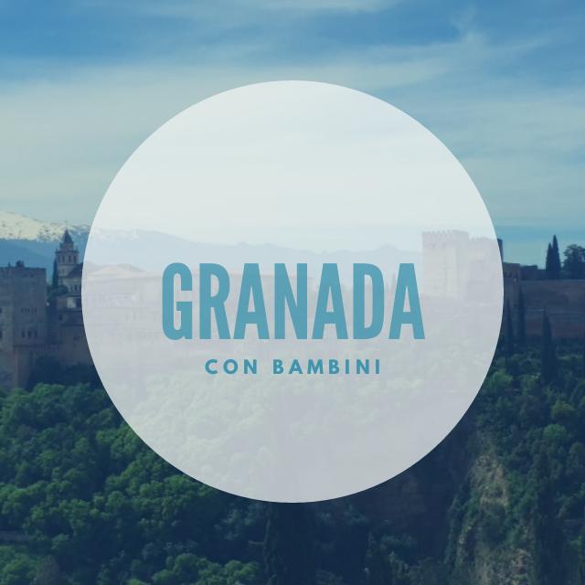 Granada con bambini – Spagna