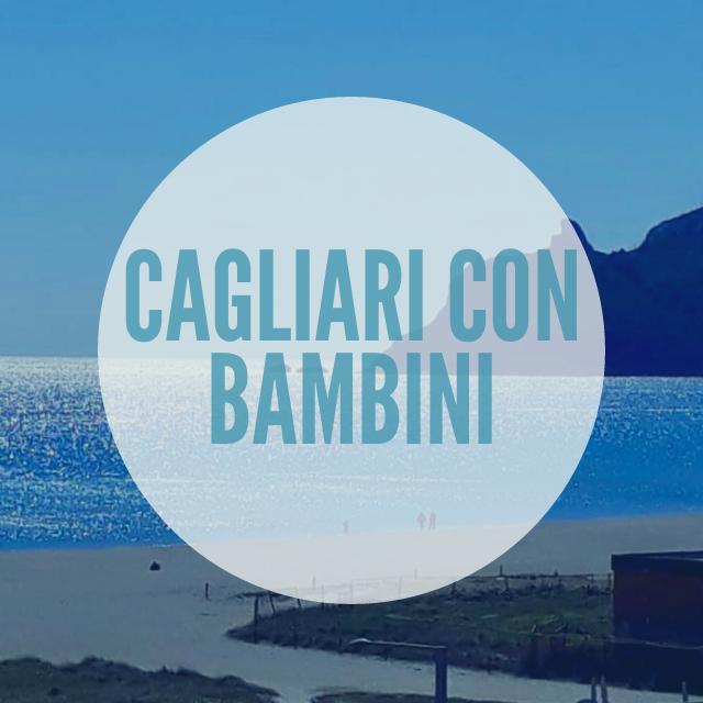 Cagliari con bambini – Sardegna