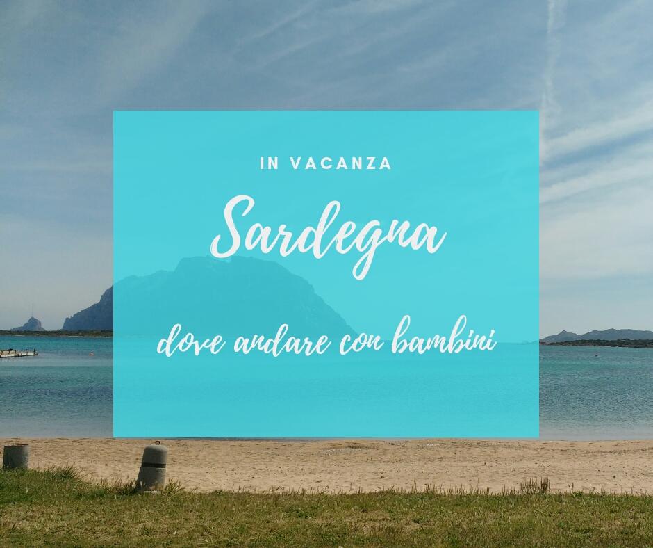Sardegna dove andare con bambini