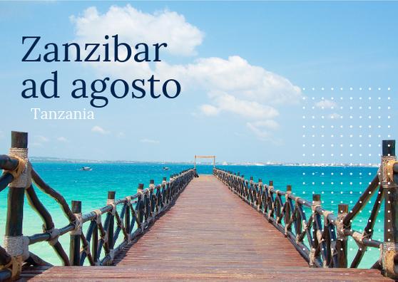 Zanzibar ad agosto