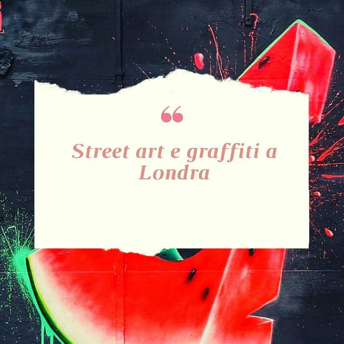 Street art e graffiti a Londra